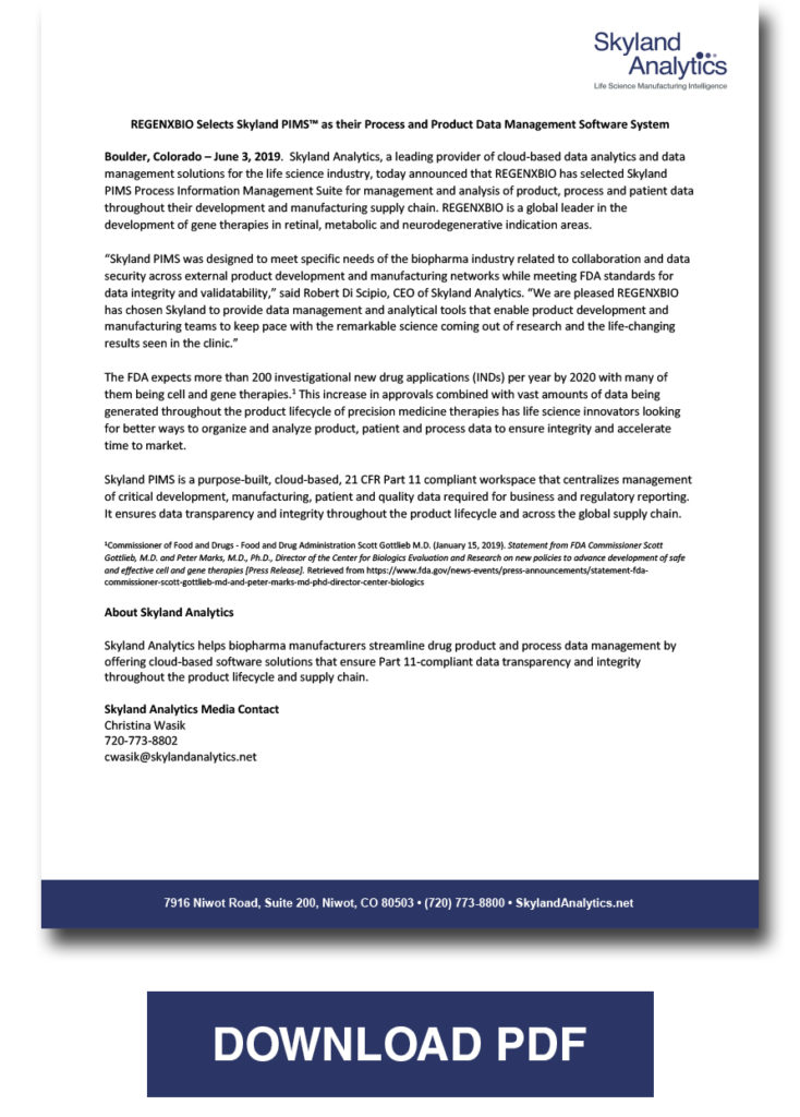 Regenxbio Selects Skyland Pims As Their Process And Product Data Management Software System Skyland Analytics