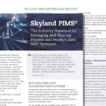 Skyland PIMS®: The Industry Standard for Managing and Sharing Process and Product Data with Sponsors
