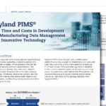 Skyland PIMS® Save Time and Costs in Development and Manufacturing Data Management with Innovative Technology