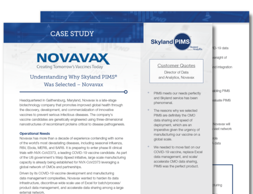 Understanding Why Skyland PIMS® Was Selected – Novavax